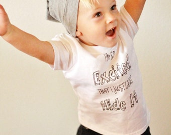 Im so excited toddler baby tee.