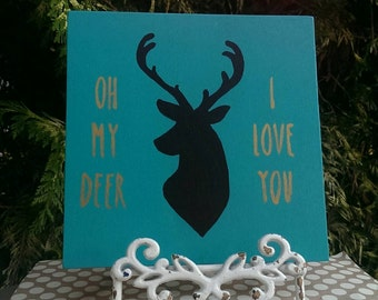 deer head, deer, wood deer, oh my deer, oh my deer i love you, deer home decor, nursery decor, wood deer sign, deer silhouette, handpainted