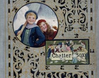 Chatterbox 1912: Antique Edwardian Children's Annual. Edited by J Erskine Clarke