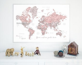 Custom quote - PRINTABLE world map with cities. Watercolor world map. Dusty pink and grey, girl nursery map. Premade color map. Map141 084