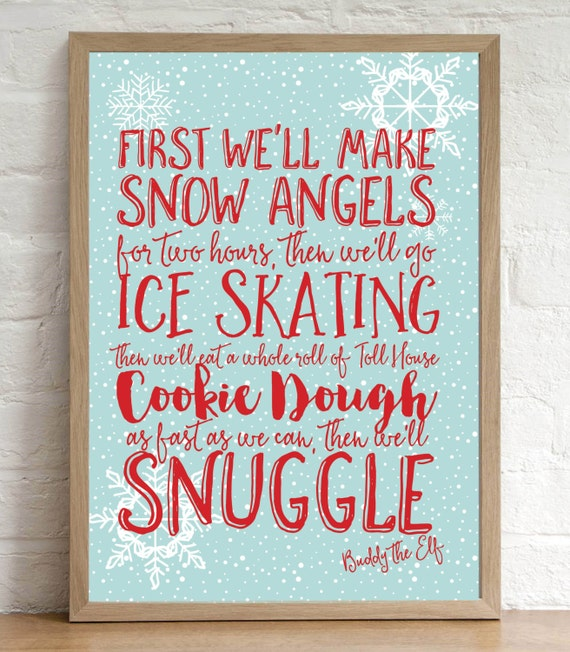 Christmas decoration print buddy the elf quote first for Christmas decoration quotes