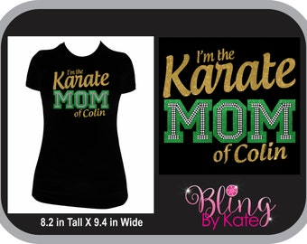karate - I'm The Karate Mom of your Childs Name - Customize Your Team Colors Womens Rhinestone