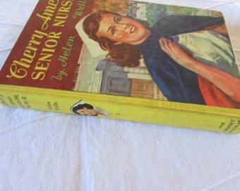 Vintage Cherry Ames Novel - Cherry Ames Senior Nurse - 1944 - Helen Wells - Grosset & Dunlap, Inc. - Excellent Condition