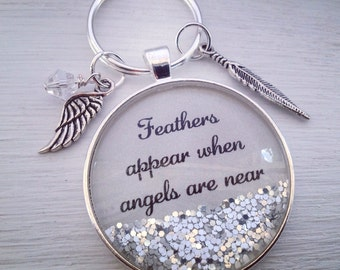 Feathers appear when angels are near sparkle keychain