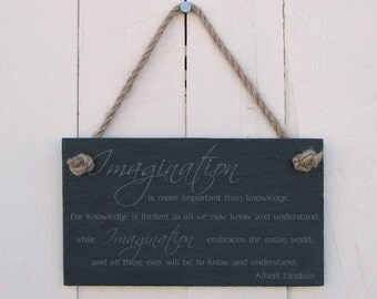 Slate Hanging Sign 'Imagination is more important than knowledge' (SR433)