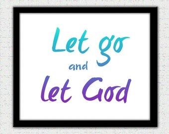 Inspirational quote, motivational quote, let go and let God, purple quote print, insprational words, motivational words, positve message