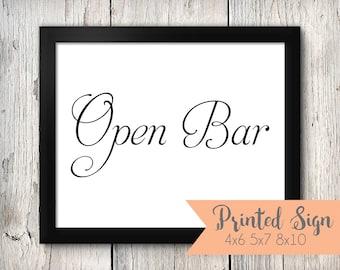 Open Bar Wedding Sign, Open Bar Wedding Signage, Wedding Signs (77-SR)