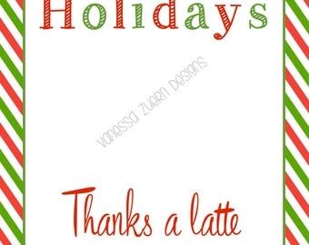 Enterprising image pertaining to thanks a latte christmas printable
