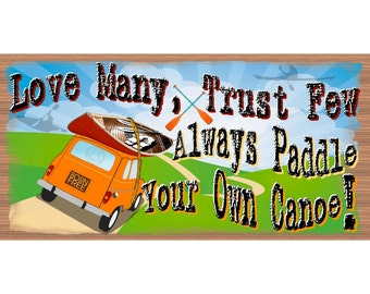 Canoe Wood Signs - Always Paddle Your Own Canoe - GS 2421-Travel Sign - Humorous wood sign, Canoe Plaque