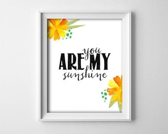"""INSTANT DOWNLOAD 8X10"""" printable digital art - Black White,Yellow flowers - You are my sunshine - Typography - Playroom/nursery - kids decor"""