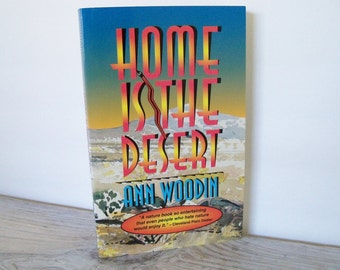 Home Is The Desert Vintage Nature Book Ann Woodin Oracle Press Soft Cover 1994