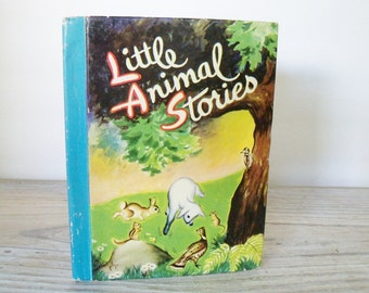 Little Animal Stories Vintage Children's Book Six Animal Stories The Little Color Classics Illustrated by Philip B Parsons Hard Cover 1942