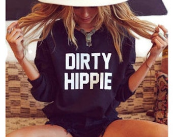 Dirty Hippie Crewneck Sweatshirt