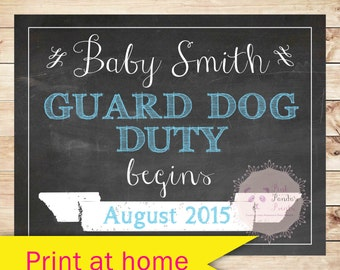 pregnancy announcement, guard dog, duty, pet, dog, photo prop, reveal, print, sign, poster