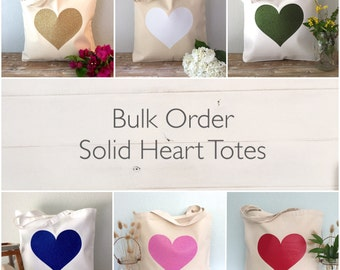 Bulk Order - Solid Heart Totes -  Customize to match your event!