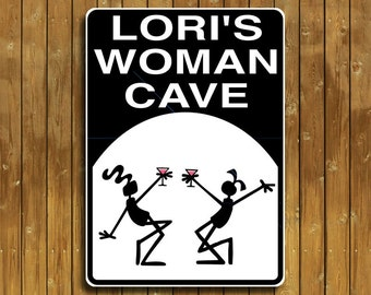 Woman Cave  sign  Personalized just for you