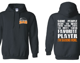 Basketball Dad Hoodie Basketball Hoodie Basketball Sweatshirt Basketball Gift for Him Custom Basketball Shirt Basketball Jersey 18500