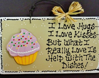 Taupe CUPCAKE Hugs~Kisses~Dishes KITCHEN SIGN Country Wall Decor Hanger Plaque