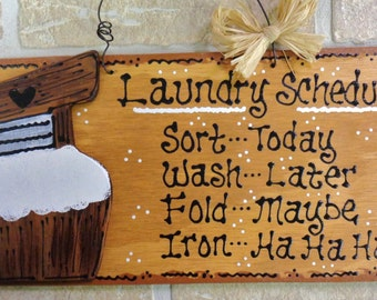 LAUNDRY ROOM Laundry Schedule SIGN Country Wall Plaque Handcrafted Wood Crafts