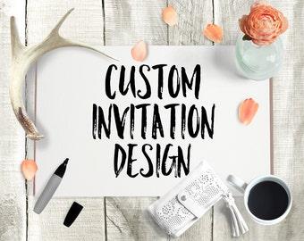 Custom Invitation Design | Custom Wedding Invitation Design, Custom Save the Date Design, Custom Baby Shower Design, Custom Birthday