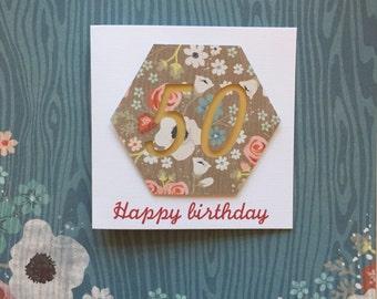 50th birthday card, hexagon papercut with Happy Birthday message