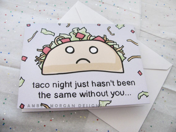 Missing You Greeting Card, Taco Night Greeting Card, Away at College Card Long Distance Relationship Friend Kids Taco Lovers Miss You