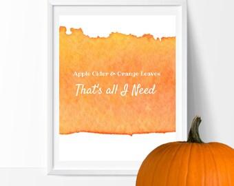 Fall Digital Print ; Apple Cider & Orange Leaves ; Fall Sign Autumn Decor Digital Art  Fall Art Fall Download Printable Art Digital Download
