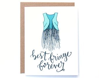 Best Fringe Forever Card