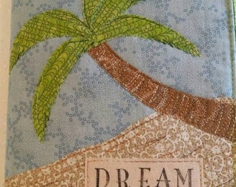 Dream palm tree quilted journal quilted diary Darcy Doodle Quilts quilted diary book cover