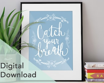 Catch Your Breath - Digital Download