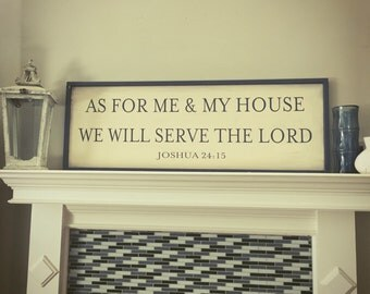 Framed Wood Sign, Bible Verse sign, Gift, Wood Sign As For Me And My House 17.5x49.5