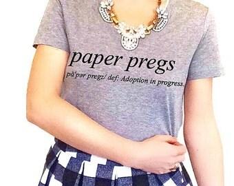 P20 Paper Pregs Tee, Adoption Tee, Preggers Tee, Definition Tee, Mom Mommy Adoption Shirt, Adopting Shirt, Graphic Tee, The Couture Kitten