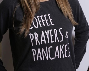 coffee prayers and pancakes