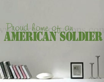 Proud Home of an American Solidier wall decal