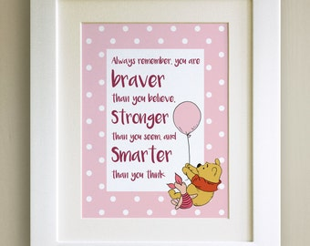 FRAMED Winnie the Pooh QUOTE PRINT, New Baby/Birth Nursery Picture Gift, Pooh Bear, Braver, Stronger, Smarter, White frame, 4 colours
