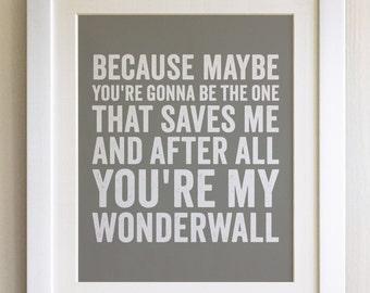 FRAMED Lyrics Print - Oasis, Wonderwall - 20 Colours options, Black/White Frame, Wedding, Anniversary, Valentines, Fab Picture Gift