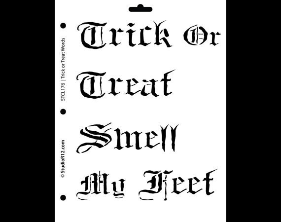 """Trick or Treat Smell My Feet - 8.5"""" X 11"""" -STCL176 - by StudioR12"""