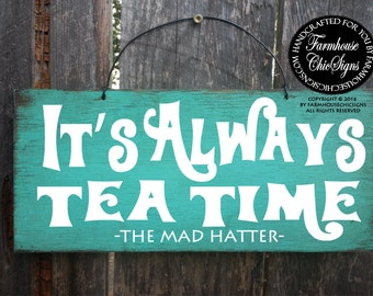 Alice In Wonderland, Alice in Wonderland quote, alice in wonderland decor, mad hatter sign, alice in wonderland sign, Lewis Carroll, 267