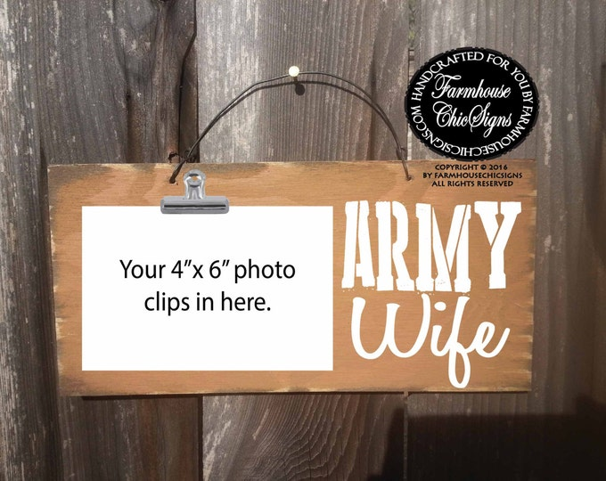 army wife, army wife sign, army wife frame, army wife picture holder, army, gift for military, military family, army gift, army wife decor