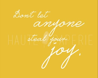 Don't Let Anyone Steal Your Joy Poster Print 16x20 Wall Art
