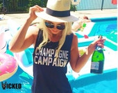 Champagne Campaign Ladies Muscle Tank Top #A007************