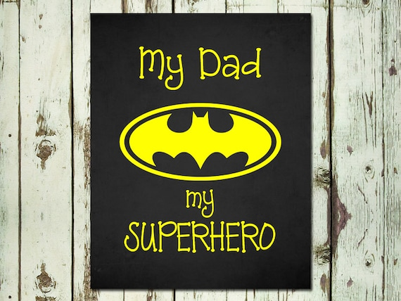 My Dad My Superhero Wall Art