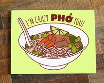 """Funny Anniversary or Love Card """"Crazy Pho You"""" - Pho Soup Greeting Card, I Love You Card, Foodie card, Birthday Card, Nerdy Pun Card"""