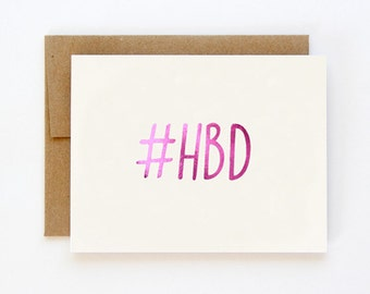 Happy Birthday #HBD Hot Pink Foil Card