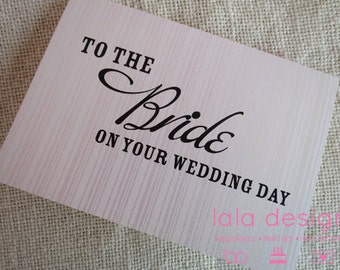 To the Bride  - Attendant Card