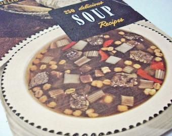 250 Delicious Soup Recipes Cookbook Vintage 50s