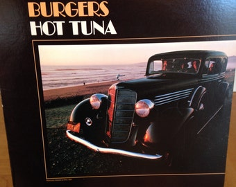 Hot Tuna, Burgers. Record Album # AYL1-3951  Nice Clean Copy of This Jefferson Airplane Side Project!