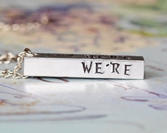 Ready to Ship - Alice in Wonderland We're All Mad Here Bar Pendant  - A Hand Stamped inspired jewelry quote inspirational pendant