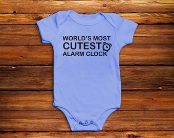 Funny Baby Bodysuit Gift Baby Shower Maternity - World's Most Cutest Alarm Clock