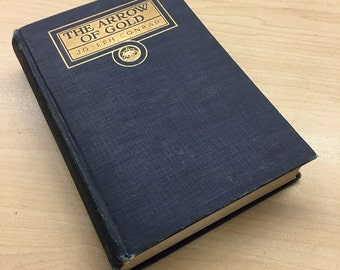 1361 Book - The Arrow of Gold:  A Story Betwern Two Notes by Joseph Conrad, 1919, 1st ed?